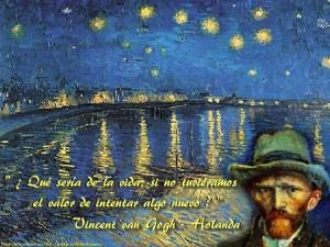 Vincent van Gogh qué sería de la vida