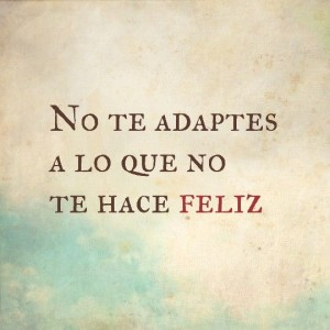 no te adaptes
